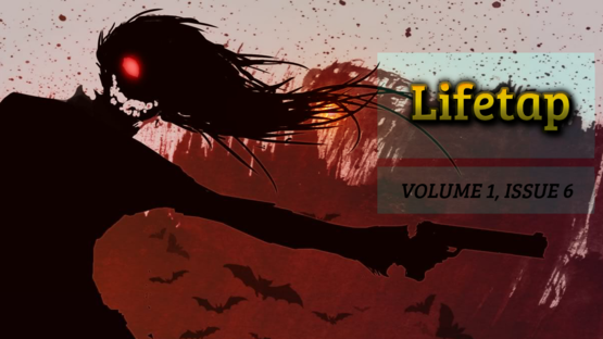 Lifetap volume 1 issue 6
