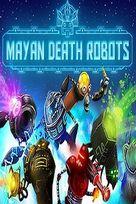 Mayan death robots box